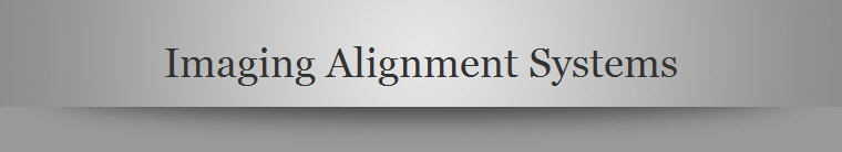 Imaging Alignment Systems
